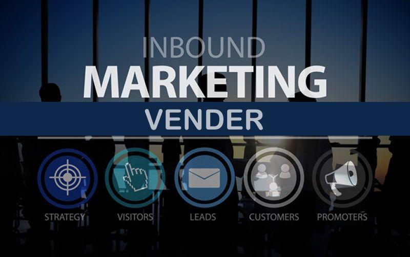 Vender - Inbound Marketing